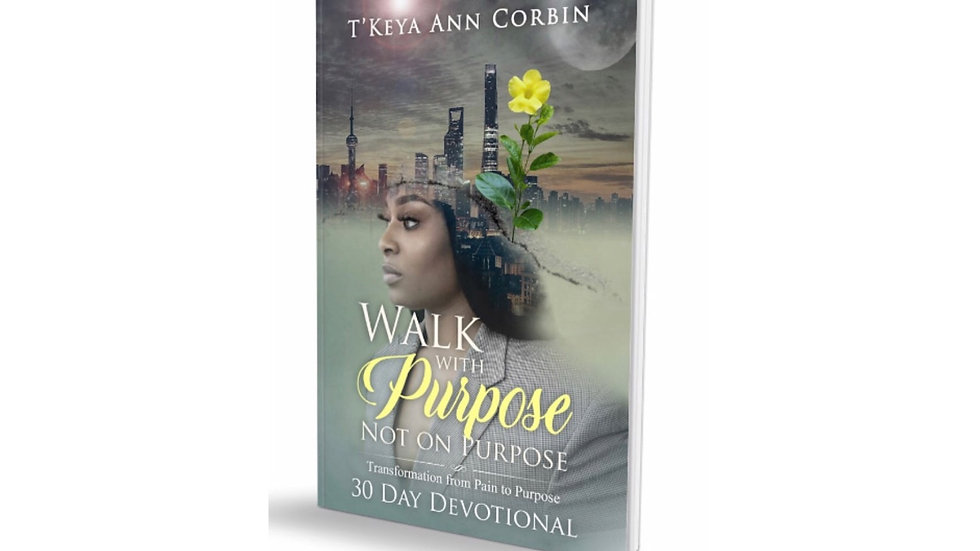 Walk with Purpose Not on Purpose Book