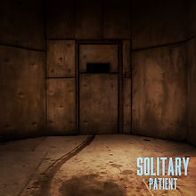 Solitary: Patient