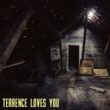 Terrence Loves You