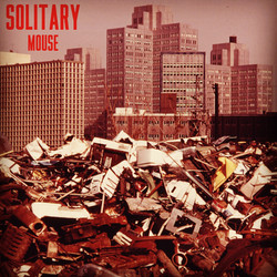Solitary: Mouse