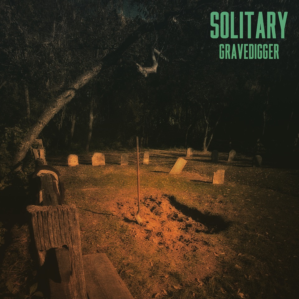 Solitary: Gravedigger
