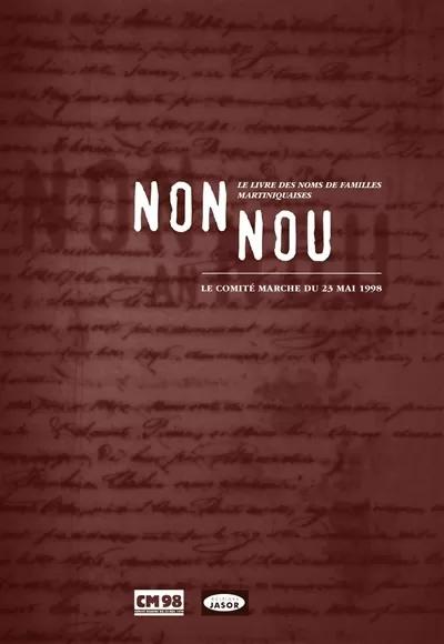 Non Nou : le livre des noms de familles martiniquaises