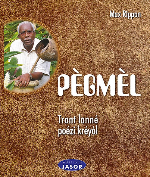 Pègmel - Trant lanné poézi kréyòl