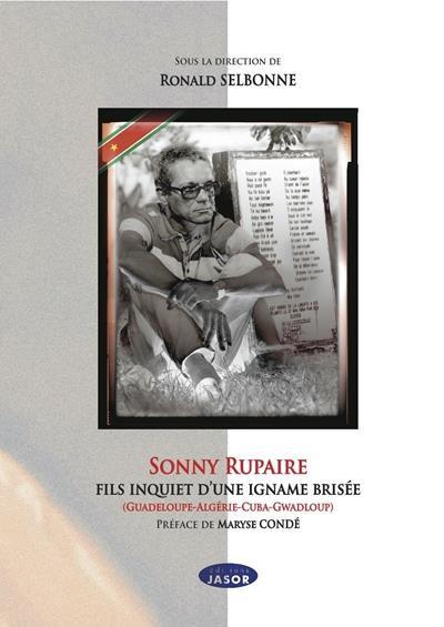 Sonny Rupaire, fils inquiet d'une igname brisée