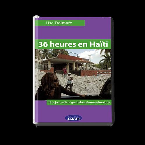 36 heures en Haïti