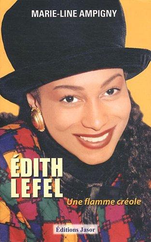 Édith Lefel, une flamme créole