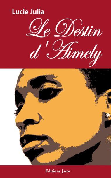 Le destin d'Aimely