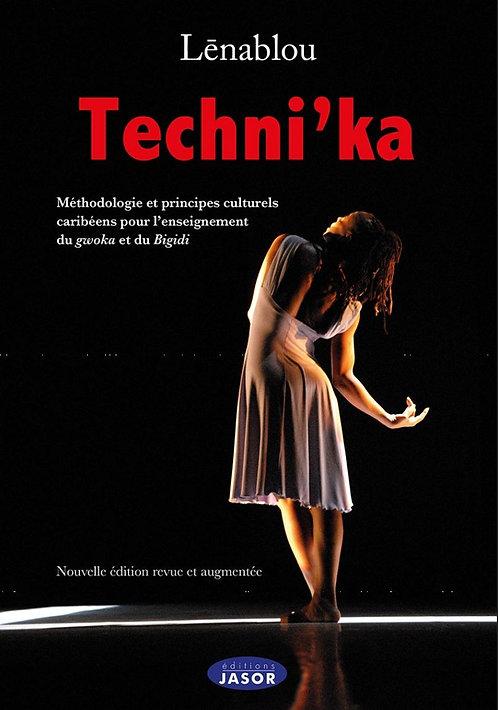 Techni'ka. Méthodologie et principes  ...