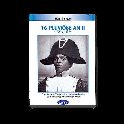 16 Pluviôse An II - 4 février 1794