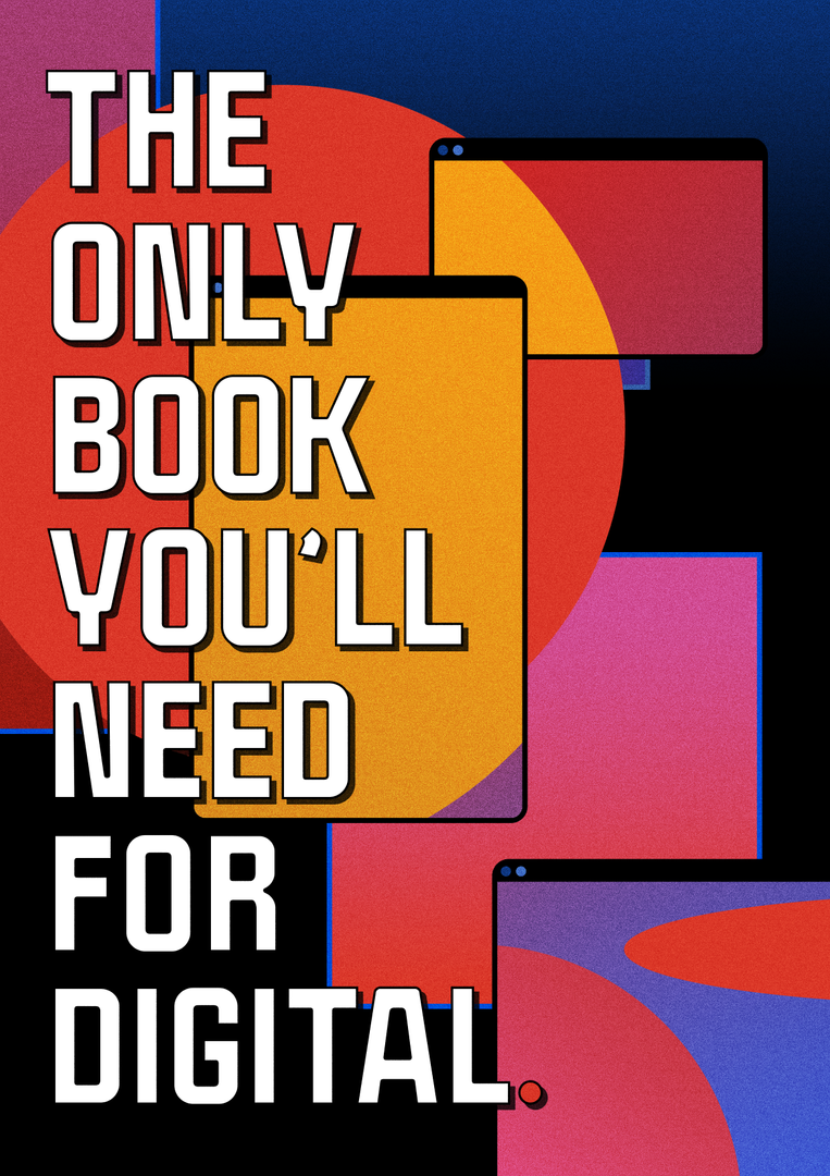The Only Book You'll Need For Digital