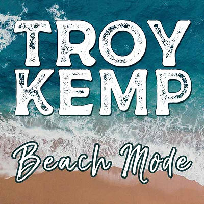 Beach Mode   TroyKemp