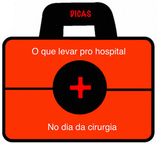 O que levar pro hospital no dia da cirurgia?