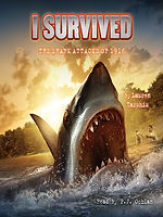 I Survived the Shark Attacks of 1916 by