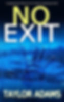 No Exit by Taylor Adams.jpg