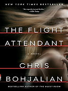 The Flight Attendant by Chris Bohjalian.