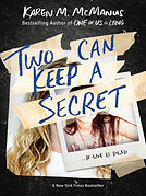 Two Can Keep a Secret by Karen M. McManu