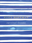 Survival Lessons by Alice Hoffman.jpg