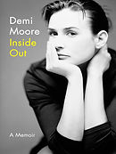 Inside Out; a Memoir by Demi Moore.jpg