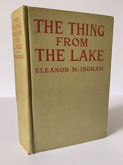The Thing from the Lake by Eleanor M Ingram