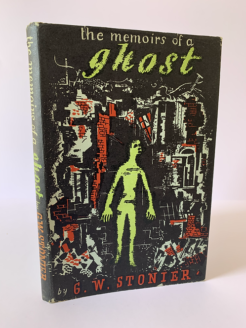 The Memoirs of a Ghost by G W Stonier