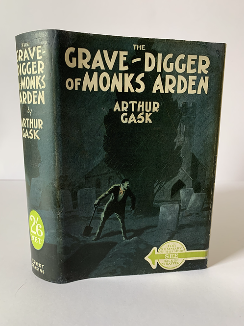 THE GRAVE DIGGER OF MONKS ARDEN by ARTHUR GASK