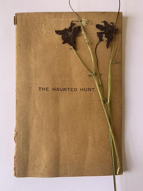 The Haunted Hunt [Ralph John][Thurston Holland Hibbert, Viscount Knutsford]