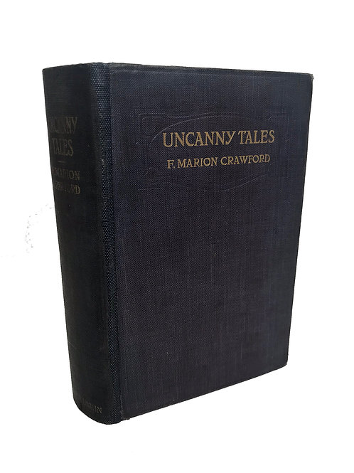 UNCANNY TALES by F Marion Crawford