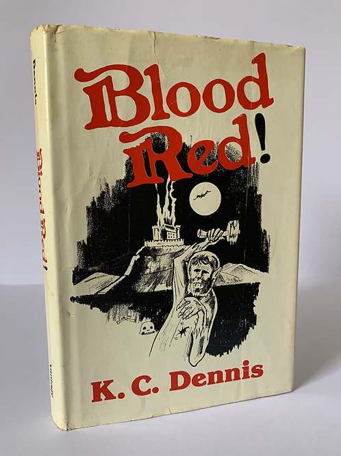 Blood Red by K C Dennis