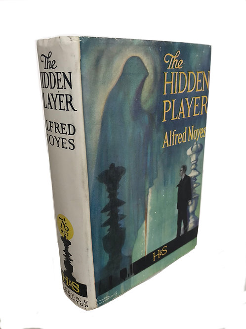 THE HIDDEN PLAYER by Alfred Noyes