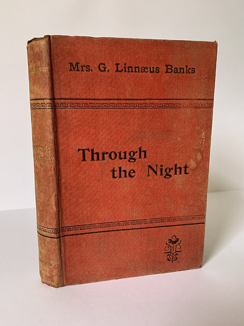 Through the Night: Tales of Shades and Shadow by G Linnaeus Banks