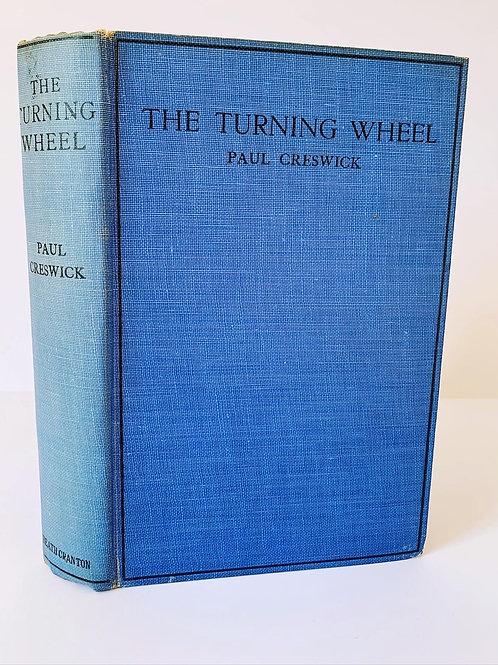 The Turning Wheel by Paul Creswick