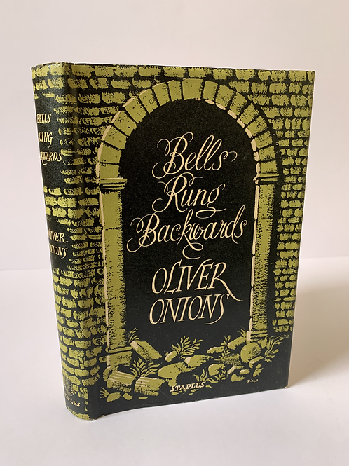 Bells Rung Backwards by Oliver Onions