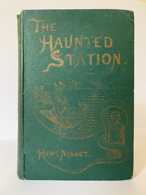 The Haunted Station by Hume Nisbet