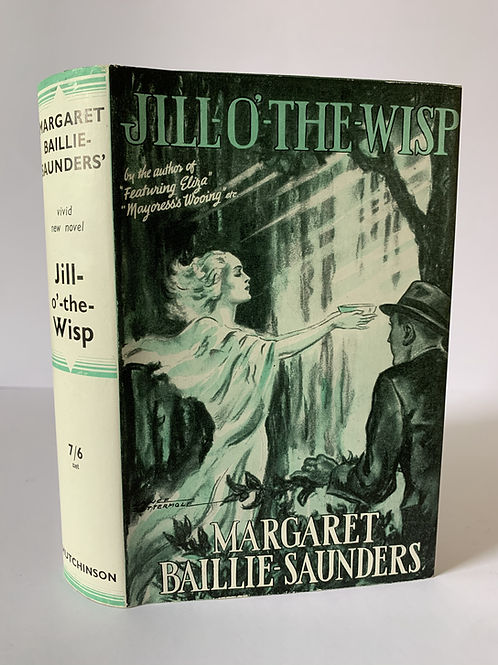 JILL-O'-THE-WISP by Margaret Baillie Saunders