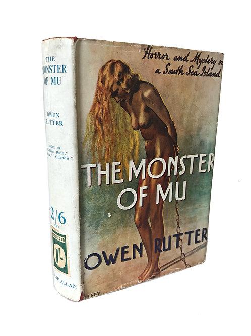THE MONSTER OF MU by Owen Rutter
