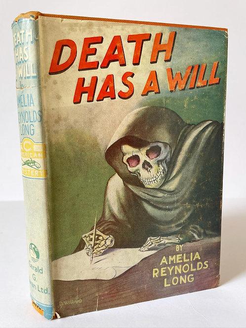 Death has a Will by Amelia Reynolds Long