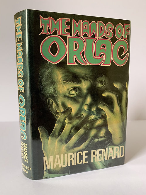 The Hands of Orlac by Maurice Renard