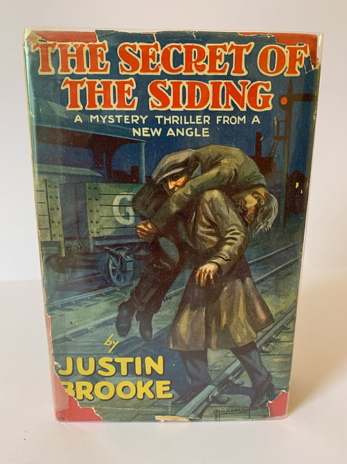 The Secret of the Siding by Justin Brooke