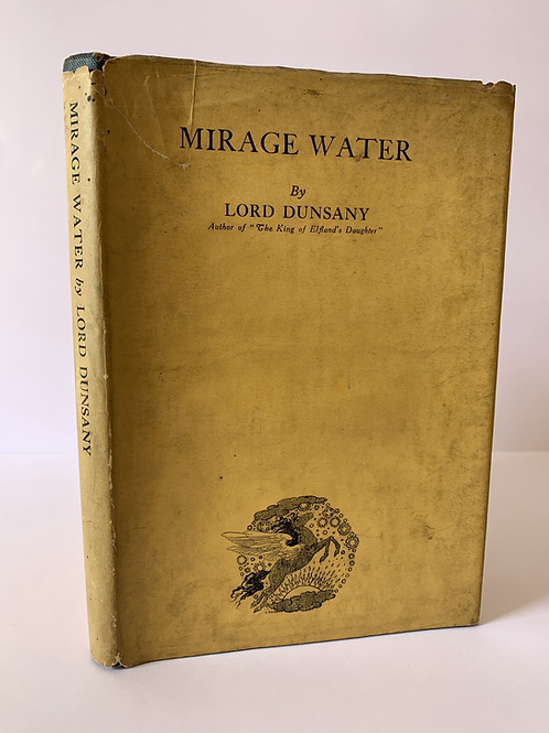 Mirage Water by Lord Dunsany