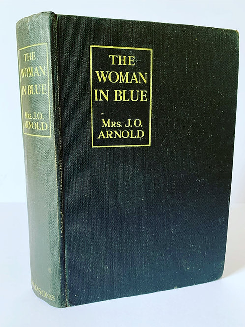 The Woman in Blue by J O Arnold