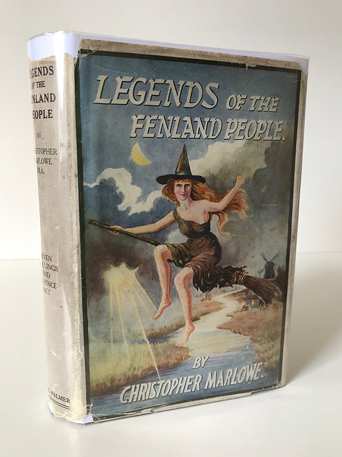 LEGENDS OF THE FENLAND PEOPLE by CHRISTOPHER MARLOWE