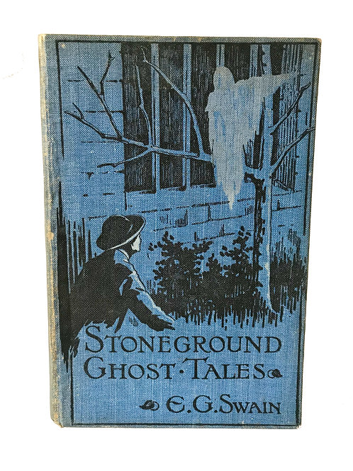STONEGROUND GHOST TALES by E G Swain