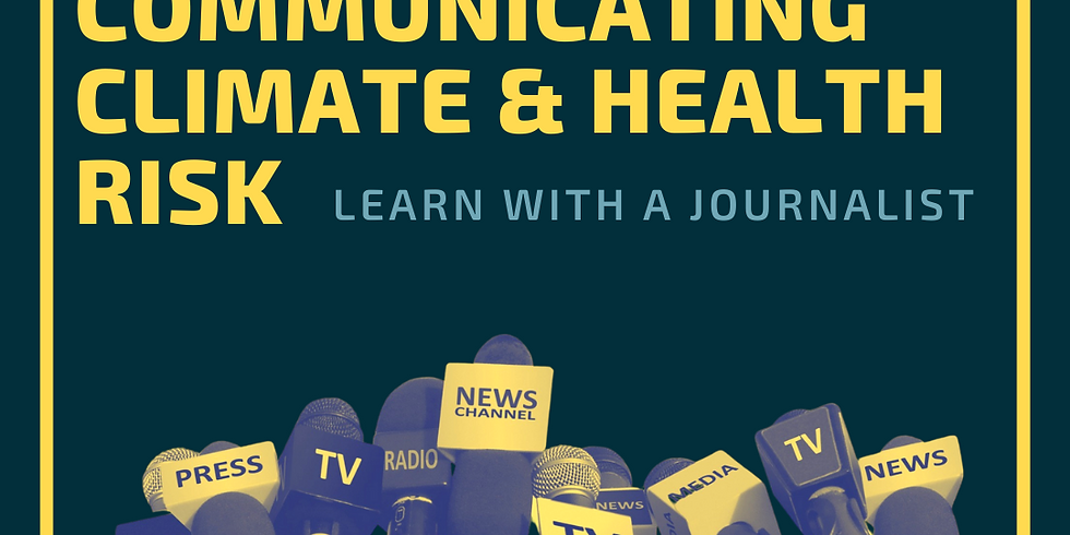 Communicating Climate & Health Risk