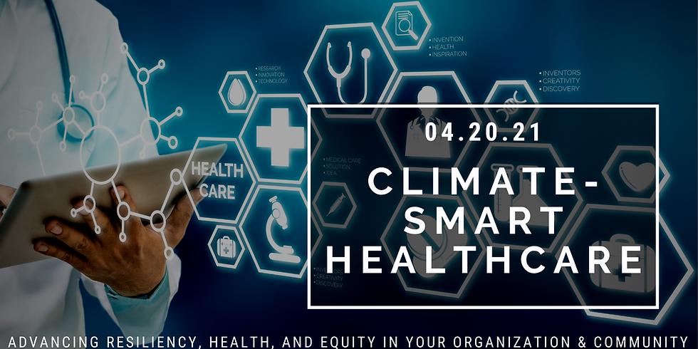 Climate-Smart Healthcare