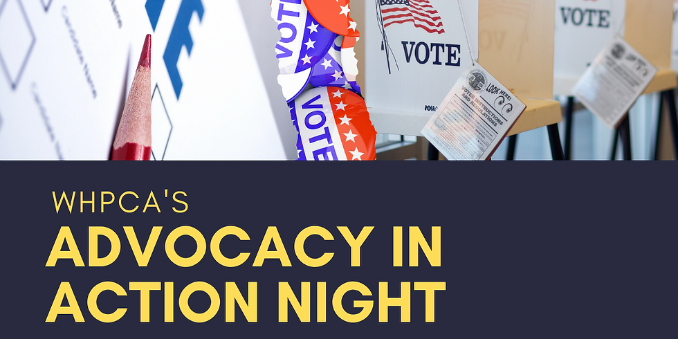WHPCA Advocacy in Action Night
