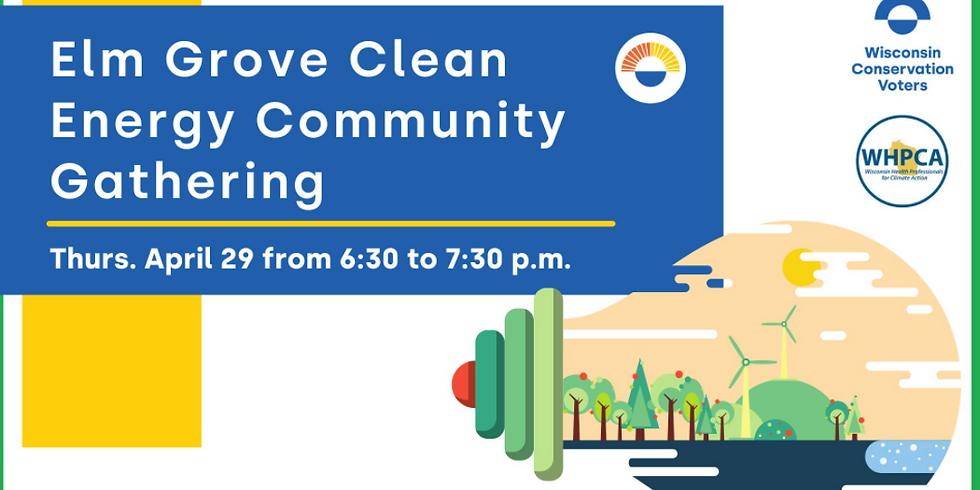 Elm Grove Clean Energy Community Gathering