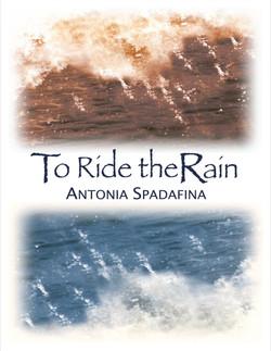 To Ride the Rain