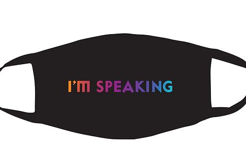 I'm Speaking Face Mask