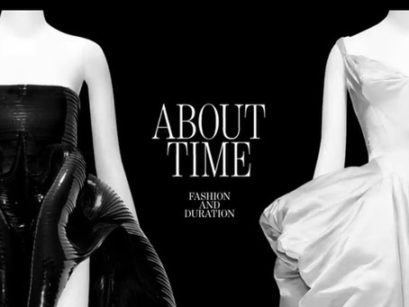 About Time- MET Fashion Exhibit Review
