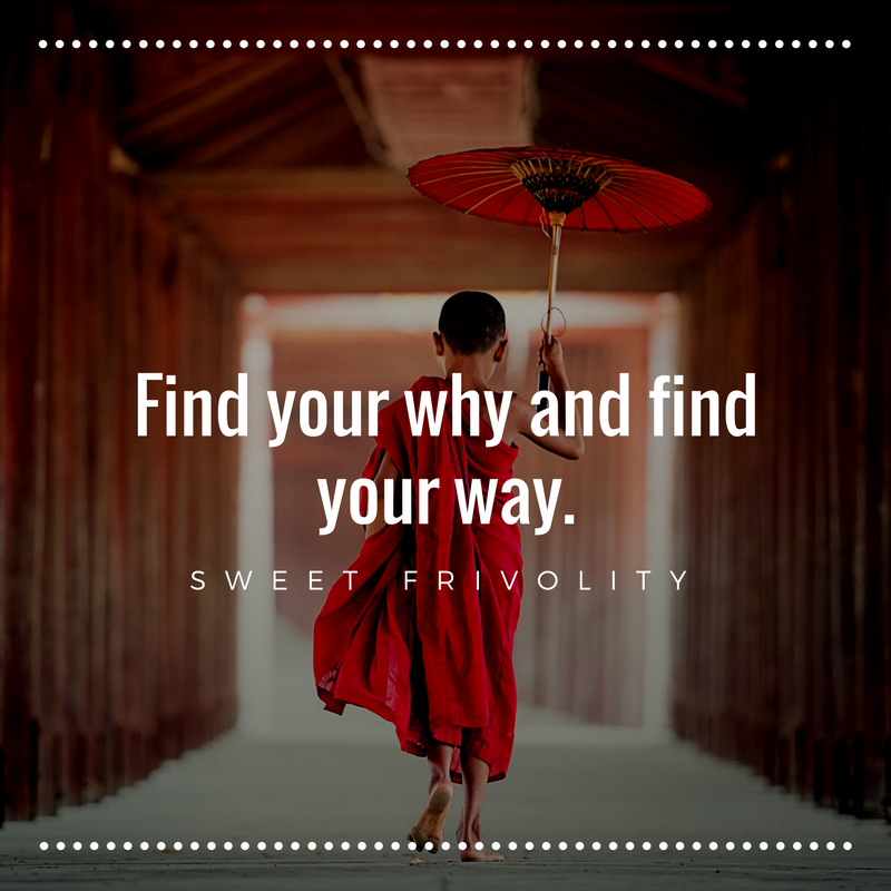 Find your why and find your way